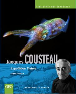 Jacques Cousteau. Expedition Tiefsee.